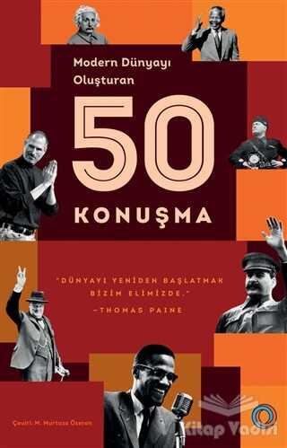 Orenda - Modern Dünyayı Oluşturan 50 Konuşma