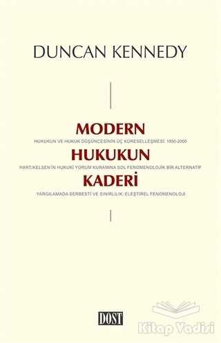 Dost Kitabevi Yayınları - Modern Hukukun Kaderi