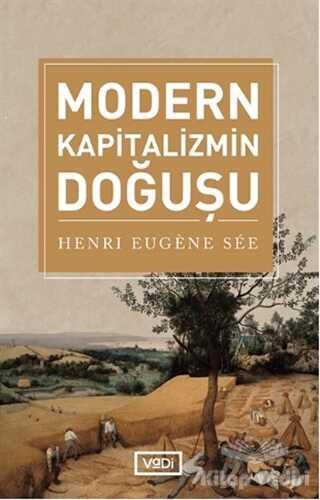 Vadi Yayınları - Modern Kapitalizmin Doğuşu