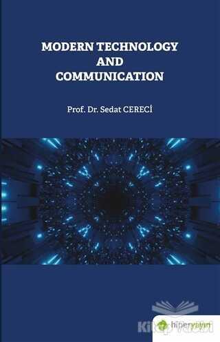 Hiperlink Yayınları - Modern Technology and Communication