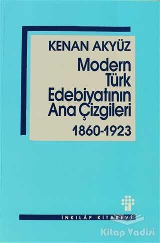 İnkılap Kitabevi - Modern Türk Edebiyatının Ana Çizgileri