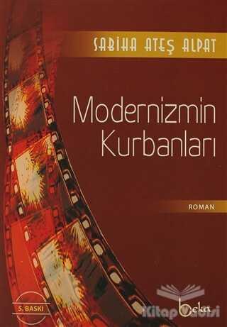 Beka Yayınları - Modernizmin Kurbanları