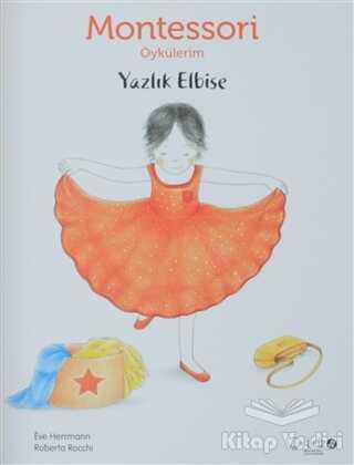 Redhouse Kidz Yayınları - Montessori Öykülerim - Yazlık Elbise