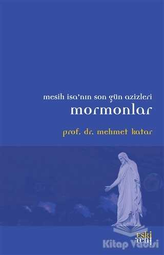 Eski Yeni Yayınları - Mormonlar