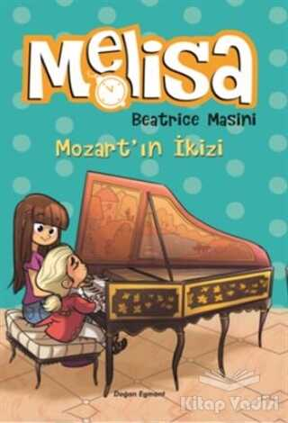 Doğan Egmont Yayıncılık - Mozart'ın İkizi - Melisa