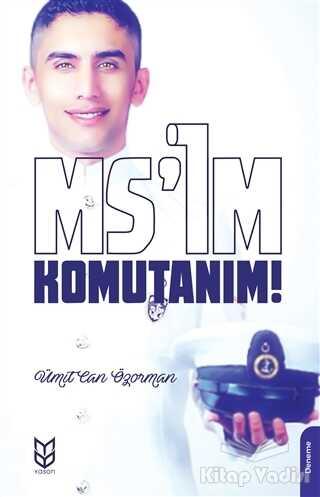 Yason Yayıncılık - Ms'im Komutanım!