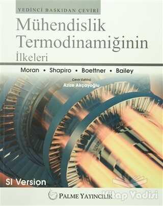 Palme Yayıncılık - Akademik Kitaplar - Mühendislik Termodinamiğinin İlkeleri