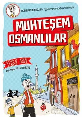 Uğurböceği Yayınları - Muhteşem Osmanlılar