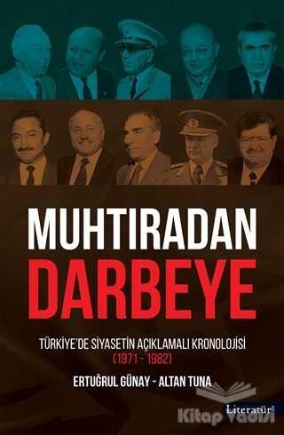 Literatür Yayıncılık - Muhtıradan Darbeye