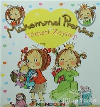 Mandolin Yayınları - Mükemmel Prenses 4 - Cömert Zeynep (Ciltsiz)
