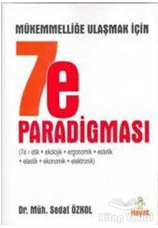 Hayat Yayınları - Mükemmelliğe Ulaşmak İçin 7e Paradigması