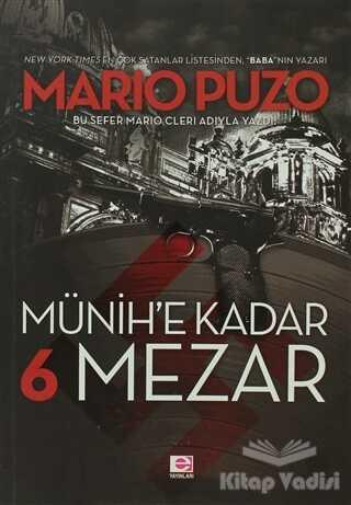 E Yayınları - Münih'e Kadar 6 Mezar