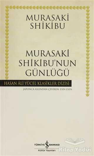 İş Bankası Kültür Yayınları - Murasaki Shikibu'nun Günlüğü