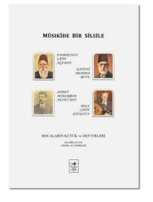 İstanbul Fetih Cemiyeti Yayınları - Musıkide Bir Silsile