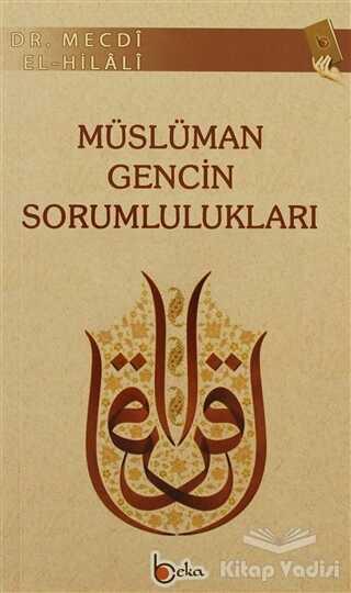Beka Yayınları - Müslüman Gencin Sorumlulukları
