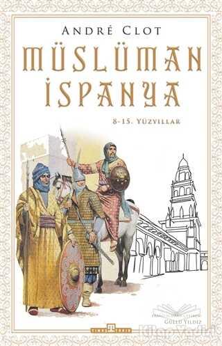 Timaş Yayınları - Müslüman İspanya
