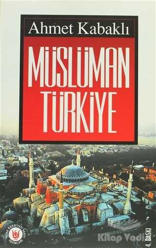 Türk Edebiyatı Vakfı Yayınları - Müslüman Türkiye