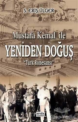 Parola Yayınları - Mustafa Kemal İle Yeniden Doğuş