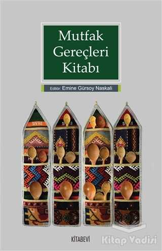 Kitabevi Yayınları - Mutfak Gereçleri Kitabı