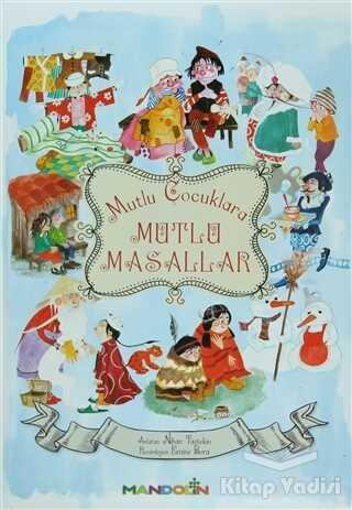 Mandolin Yayınları - Mutlu Çocuklara Mutlu Masallar