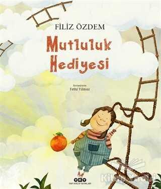 Yapı Kredi Yayınları - Mutluluk Hediyesi