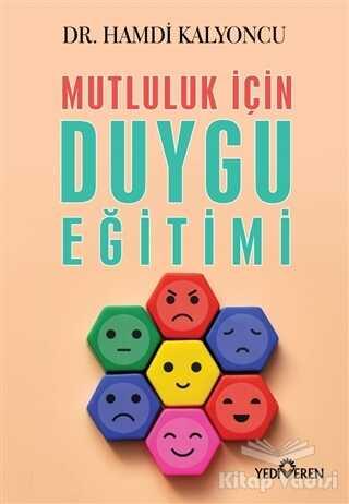 Yediveren Yayınları - Mutluluk İçin Duygu Eğitimi