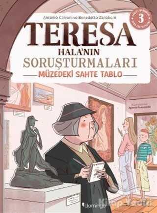 Domingo Yayınevi - Müzedeki Sahte Tablo - Teresa Hala'nın Soruşturmaları