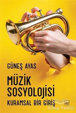 İthaki Yayınları - Müzik Sosyolojisi
