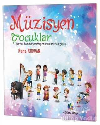 Eğiten Kitap - Müzisyen Çocuklar