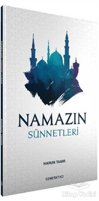Semerkand Yayınları - Namazın Sünnetleri