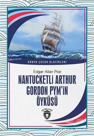 Dorlion Yayınevi - Nantucketli Arthur Gordon Pym'in Öyküsü