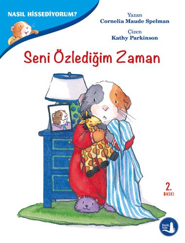 Büyülü Fener Yayınları - Nasıl Hissediyorum? - Seni Özlediğim Zaman