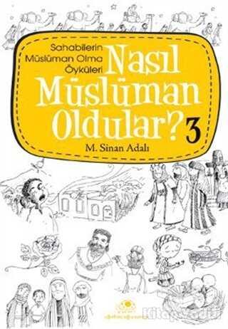 Uğurböceği Yayınları - Nasıl Müslüman Oldular - 3