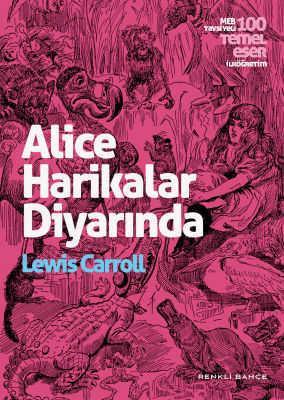 RENKLİ BAHÇE YAYINLARI - Alice Harikalar Diyarında - Renkli Bahçe