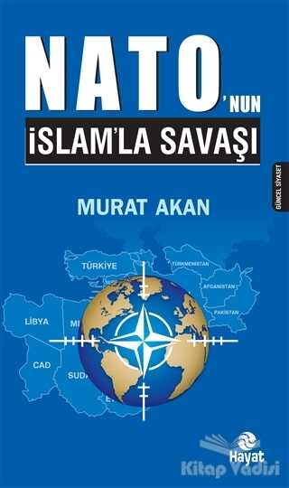 Hayat Yayınları - Nato'nun İslam'la Savaşı