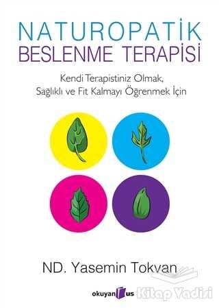 Okuyan Us Yayınları - Naturopatik - Beslenme Terapisi