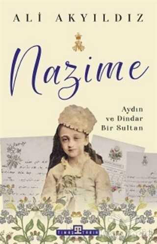 Timaş Yayınları - Tarih - Nazime