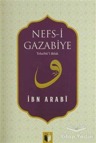 Ehil Yayınları - Nefs-i Gazabiye