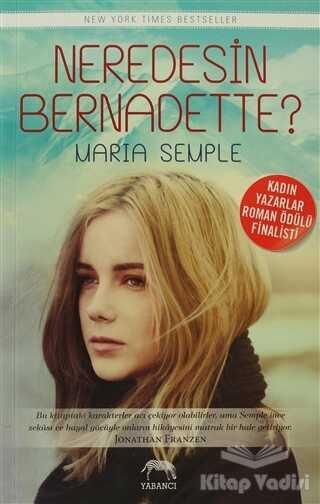 Yabancı Yayınevi - Neredesin Bernadette?