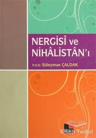 Kesit Yayınları - Nergisi ve Nihalistan'ı