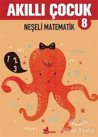 Çınar Yayınları - Neşeli Matematik - Akıllı Çocuk 8