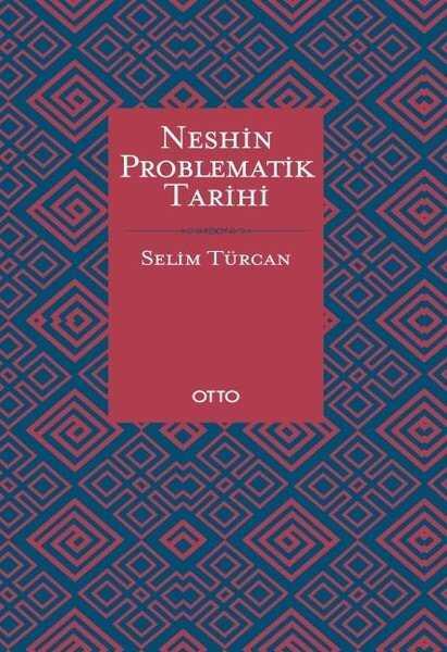 Otto Yayınları - Neshin Problematik Tarihi