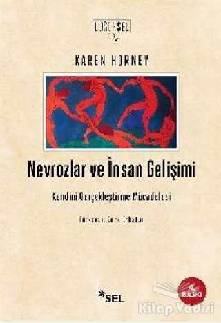 Sel Yayıncılık - Nevrozlar ve İnsan Gelişimi