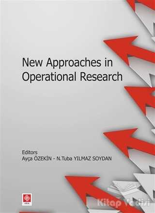 Ekin Basım Yayın - Akademik Kitaplar - New Approaches in Operational Research
