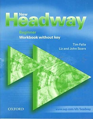 Oxford Unıversıty Press - NEW HEADWAY BEGINNER WB W/O KEY/OXFORD KİTAPLARI