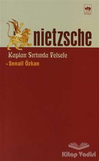 Ötüken Neşriyat - Nietzsche Kaplan Sırtında Felsefe