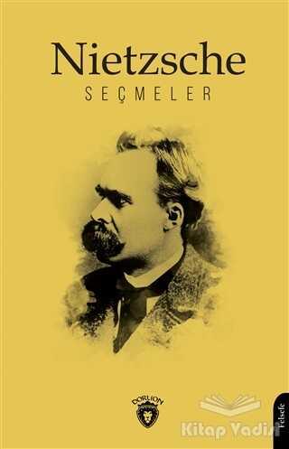 Dorlion Yayınevi - Nietzsche Seçmeler