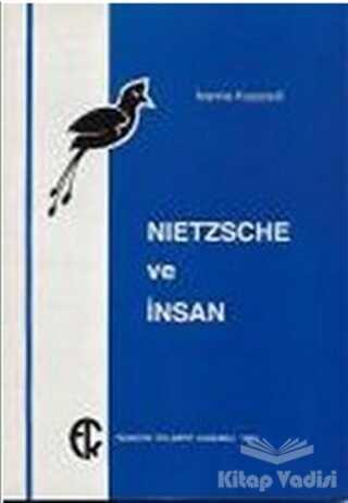 Türkiye Felsefe Kurumu - Nietzsche ve İnsan