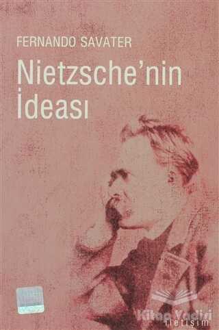 İletişim Yayınevi - Nietzsche'nin İdeası