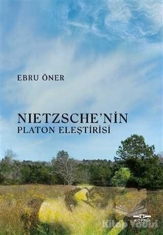 Köprü Kitapları - Nietzsche'nin Platon Eleştirisi